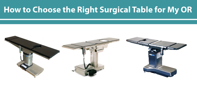 How to choose the right surgical table